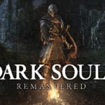 PS4初代「DARK SOULS」リマスタード版プレイ中のファンに感想を聞いてみた。