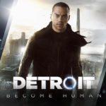 ここが凄い!面白い!PS4「DETROIT:Become Human」クリア後の感想