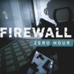 PSVRのFPS「Firewall Zero Hour」酔い、臨場感はどんな?まとめ